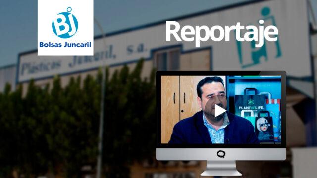 Reportaje Bolsas Juncaril (Sector Plástico)