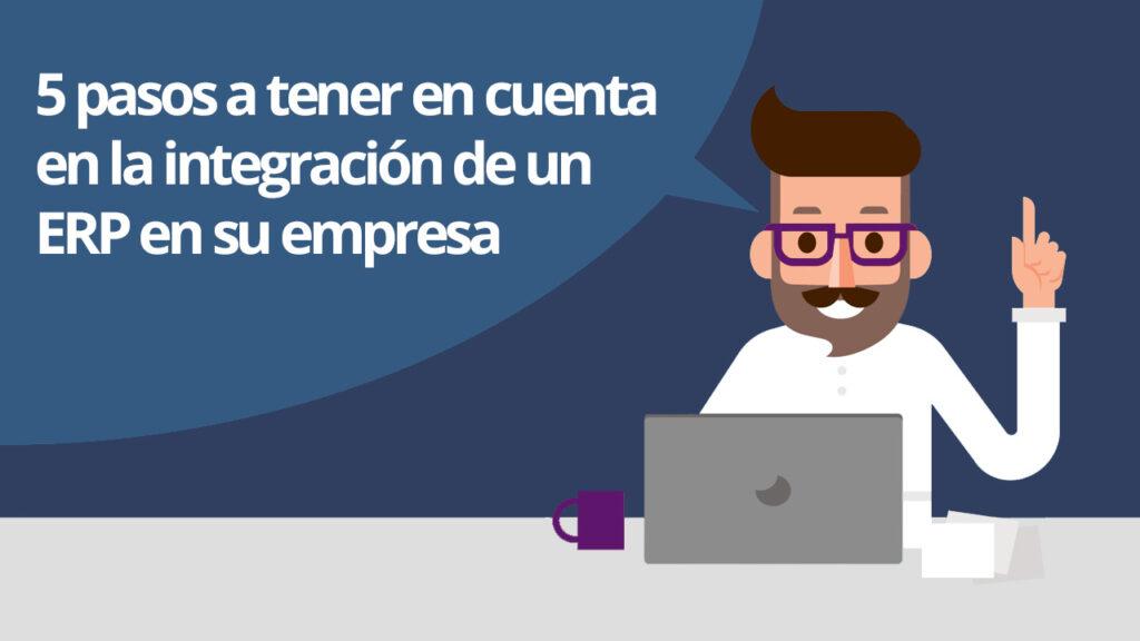 5 Pasos integración ERP
