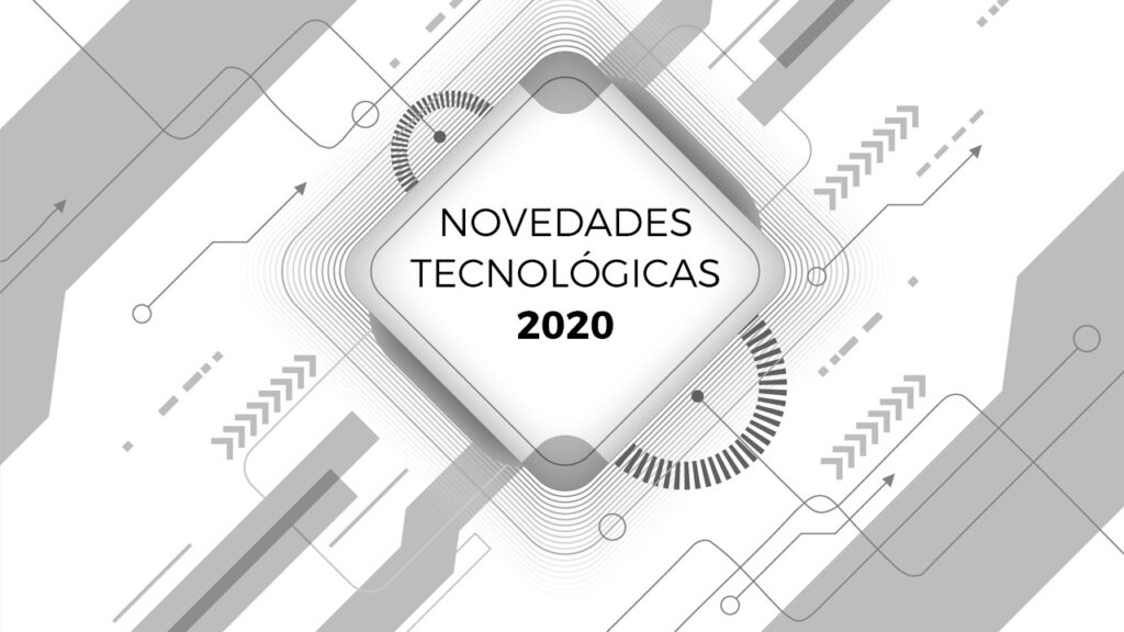 novedades tecnológicas 2020 Galdón Software